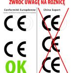 Znak CE, a China Export - nie daj się nabrać!